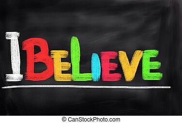 I Believe Concept