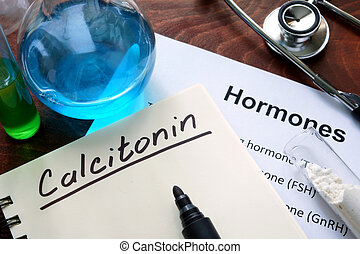 calcitonin - Hormone calcitonin written on notebook Test...