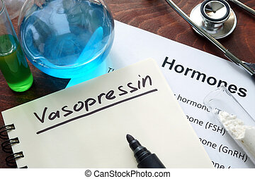 vasopressin - Hormone vasopressin written on notebook Test...