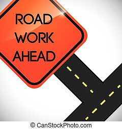 Drive Safety - road work ahead design, vector illustration...
