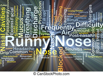Runny nose background concept glowing - Background concept...