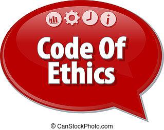 Code Of Ethics Business term speech bubble illustration -...