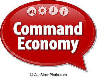 Command Economy Business term speech bubble illustration -...
