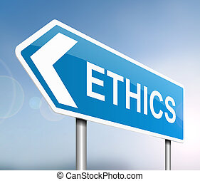 Ethics concept. - Illustration depicting a sign with an...