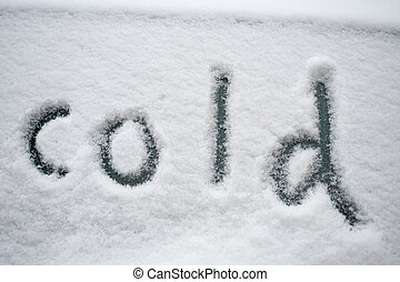 quot;coldquot;, written in the snow - cold, written in the...