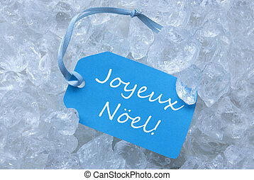 Label On Ice With Joyeux Noel Mean Merry Christmas - Light...