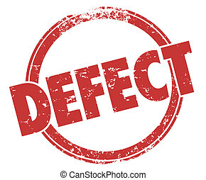 Defect Word Red Stamp Bad Product Broken Flaw Bug Return Merchandise
