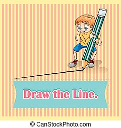 Old saying draw the line illustration