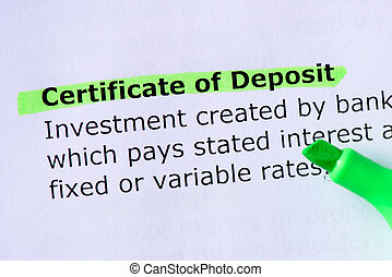 Certificate of Deposit words highlighted on the white...