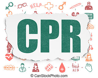 Health concept: CPR on Torn Paper background - Health...