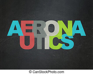 Science concept: Aeronautics on School Board background -...