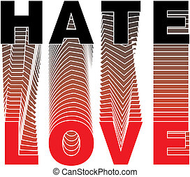 LOVE text and HATE - Vector LOVE text and HATE on white...