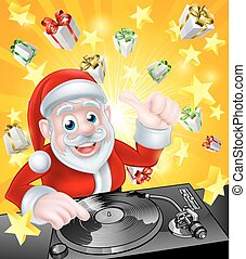 Disco Santa - Cartoon Christmas Santa Claus DJ at the record...