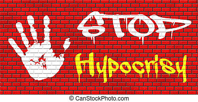 stop hypocrisy having two faces pretending and faking...