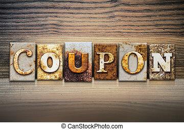 Coupon Concept Letterpress Theme