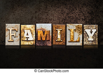 Family Letterpress Concept on Dark Background - The word...