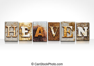 Heaven Letterpress Concept Isolated on White - The word...