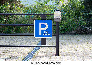 tenant parking - Traffic sign with the german words Parking...