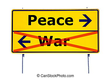 peace and war concept with yellow road sign...