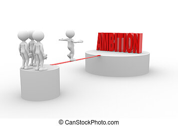 Ambition - 3d people - man , person and word ambition