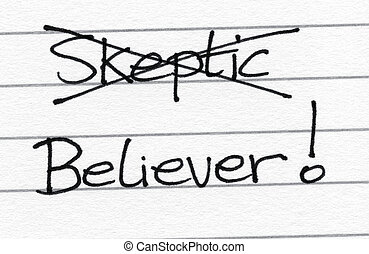 Crossing out skeptic and writing believer