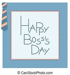 Happy boss day invitation card. Vector background. 16...