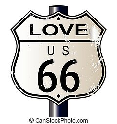 Love Route 66 Sign