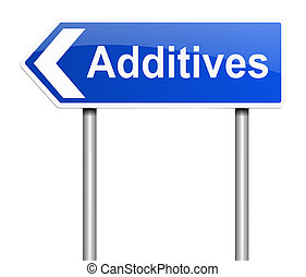 Additives concept. - Illustration depicting a sign with an...