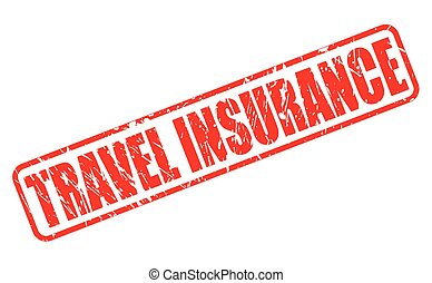 TRAVEL INSURANCE red stamp text on white
