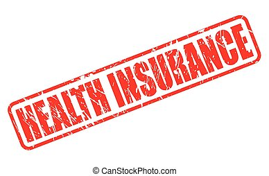 HEALTH INSURANCE red stamp text