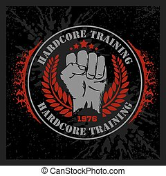 Hardcore training - Fist and wreath vintage label for flayer...