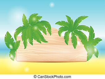 tropical beach with wooden sign on sand