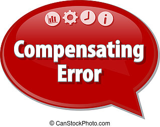 Compensating Error Business term speech bubble illustration...