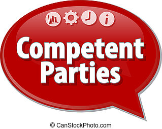 Competent Parties Business term speech bubble illustration -...