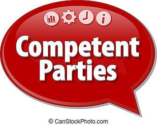 Competent Parties Business term speech bubble illustration -...