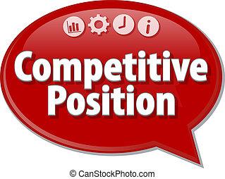 Competitive Position  Business term speech bubble illustration