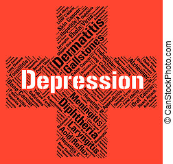 Depression Word Indicates Lost Hope And Affliction -...