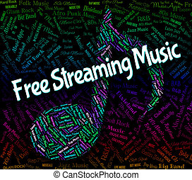 Free Streaming Music Means No Cost And Acoustic - Free...