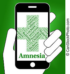 Amnesia Illness Represents Loss Of Memory And Affliction -...