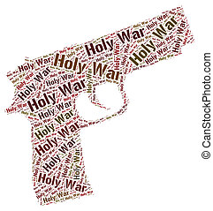 Holy War Represents Military Action And Battle - Holy War...