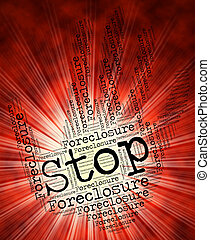 Stop Foreclosure Represents Warning Sign And Danger - Stop...