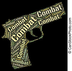 Combat Word Represents Inhibit Impede And War - Combat Word...