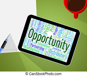 Opportunity Word Indicates Possibility Words And Text -...