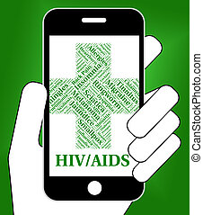 Hiv Aids Means Human Immunodeficiency Virus And Affliction -...