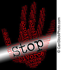 Stop Divorce Indicates Warning Sign And Annulments - Stop...