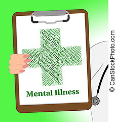 Mental Illness Clipboard Indicates Disturbed Mind And...