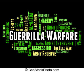 Guerrilla Warfare Shows Resistance Fighter And Clashes -...