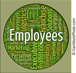 Employees Word Represents Member Of Staff And Breadwinner -...