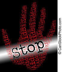 Stop Aids Indicates Human Immunodeficiency Virus And Caution...