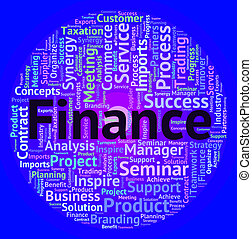 Finance Word Shows Text Accounting And Business